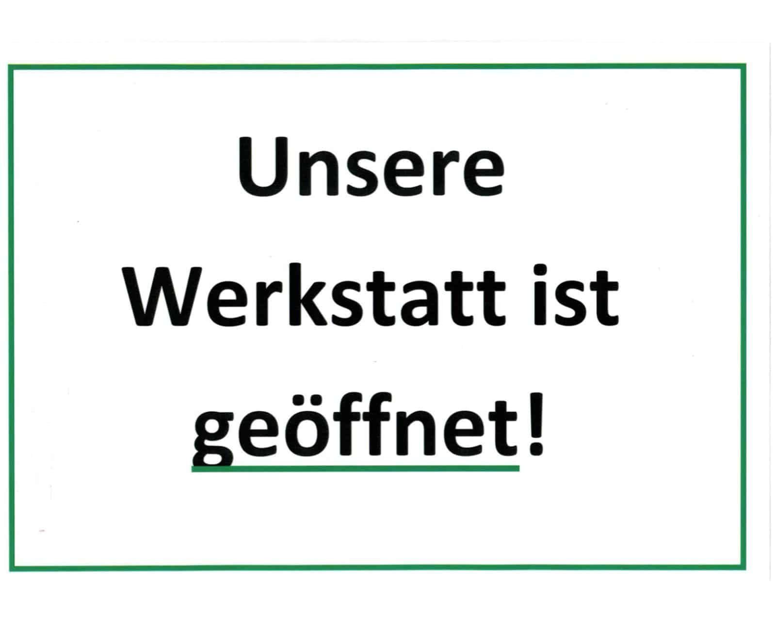 Read more about the article Werkstatt weiterhin geöffnet!
